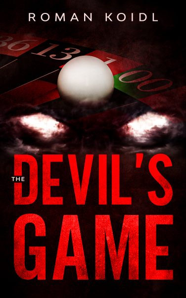 Featured Post: The Devil's Game by Roman Koidl