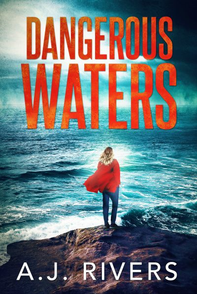 Featured Post: Dangerous Waters by A.J. Rivers