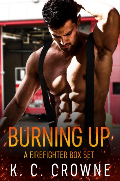 Featured Post: Burning Up by K.C. Crowne
