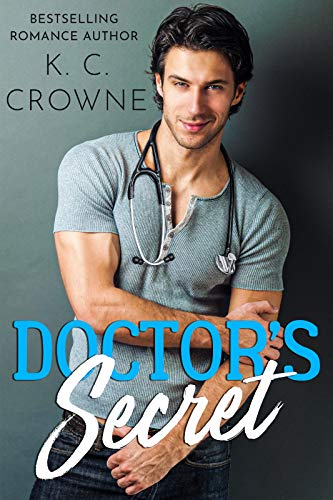 Featured Post: Doctor's Secret by K.C. Crowne