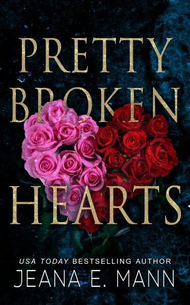 Featured Post: Pretty Broken Hearts by Jeana E. Mann