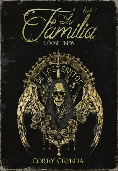 Featured Post: La Familia Loose Ends by Corey Cepeda