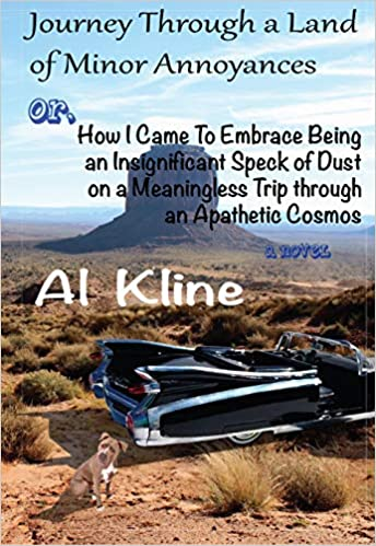 Featured Post: Journey Through A Land Of Minor Annoyances by Al Kline