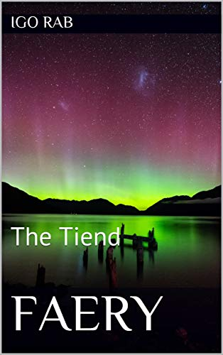 Featured Post: Faery: The Tiend by Igo Rab