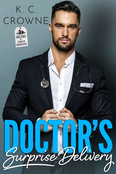 Featured Post: Doctor's Surprise Delivery by K.C. Crowne