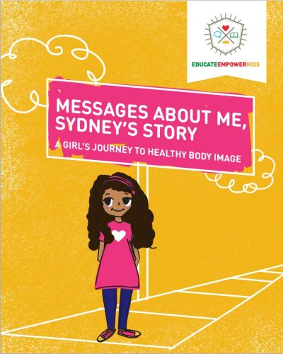 Featured Post:  Featured Book: Messages About Me, Sydney's Story: A Girl's Journey to Healthy Body Image by Dina Alexander
