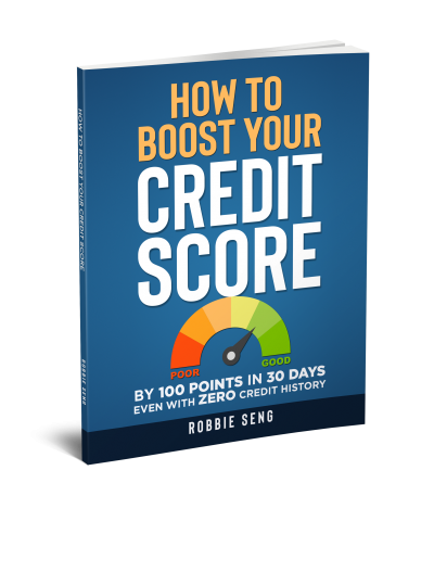Featured Post: How To Boost Your Credit Score by 100 Points in 30 Days even if you have 0 Credit History. by Robbie Seng