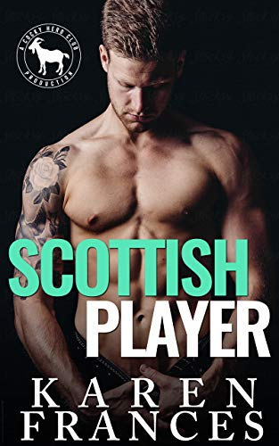 Featured Post: Scottish Player: A Hero Club Novel by Karen Frances