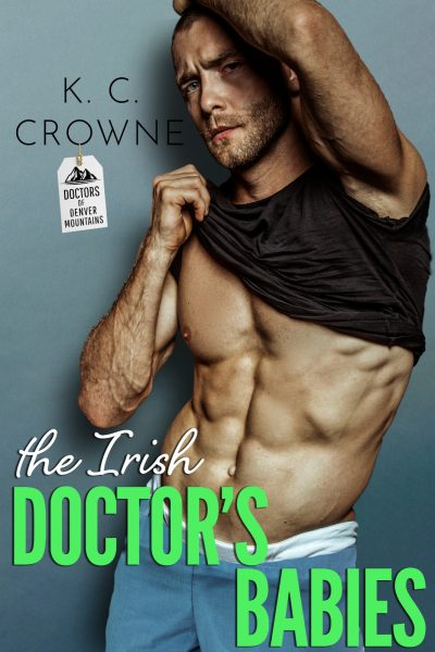 Featured Post: Irish Doctor's Secret Babies by K.C. Crowne