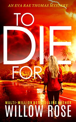To Die For by Willow Rose book cover
