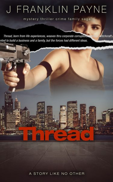 Featured Post: Thread by J Franklin Payne