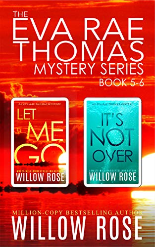 Featured Post: The Eva Rae Thomas Mystery Series: Book 5-6 by Willow Rose