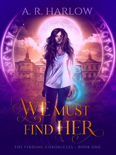 Featured Post: We Must Find Her by A.R. Harlow