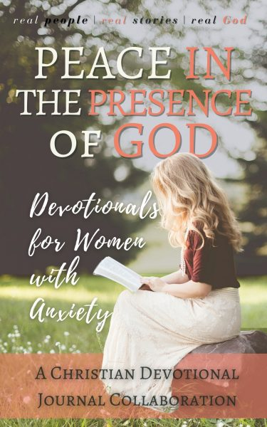 Featured Post: Peace in the Presence of God: Devotionals for Women with Anxiety by Michael Lacey