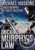 Featured Post: Mick Murphy's Law by Michael Haskins