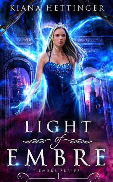 Light of Embre by Kiana Hettinger book cover