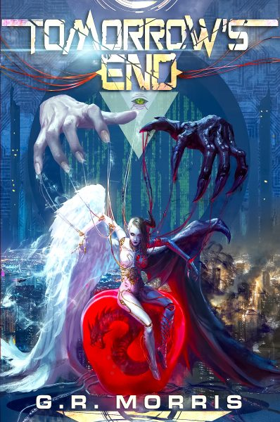 Featured Post: Tomorrows End Book One by G.R. Morris