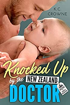 Featured Post: Knocked Up by the New Zealand Doctor by K.C. Crowne