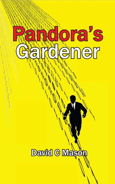 Featured Post: Pandora's Gardener by David C Mason