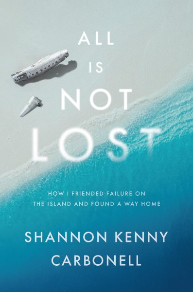 Featured Post: All is Not LOST by Shannon Kenny Carbonell