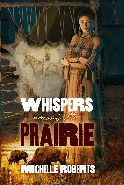 Featured Post: Whispers among the Prairie by Michelle Roberts