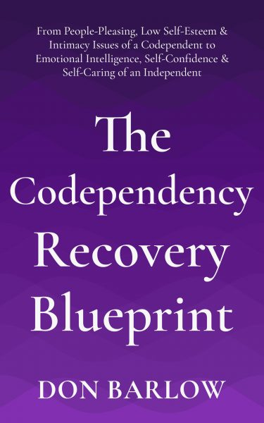 Featured Post: The Codependency Recovery Blueprint by Don Barlow