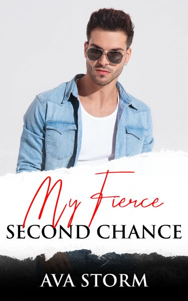 Featured Post: My Fierce Second Chance by Ava Storm