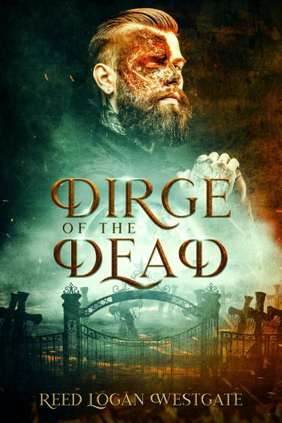 Featured Post: Dirge of the Dead by Reed Logan Westgate