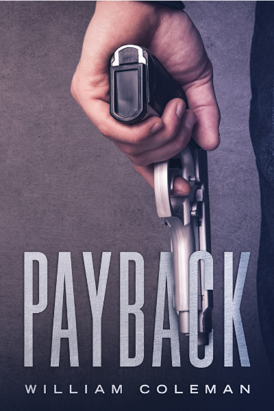 Featured Post: Payback by William Coleman