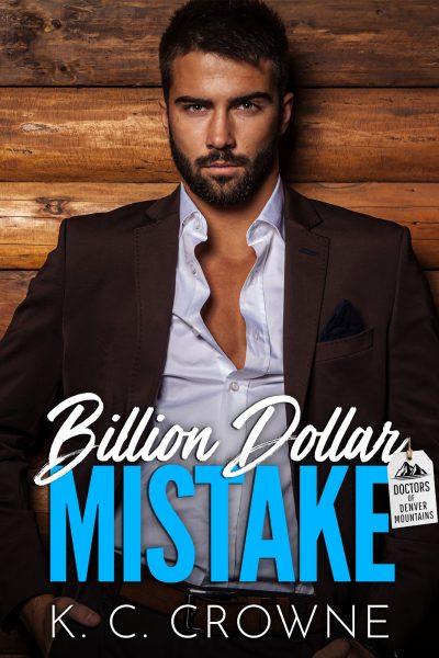 Featured Post: Billion Dollar Mistake by K.C. Crowne
