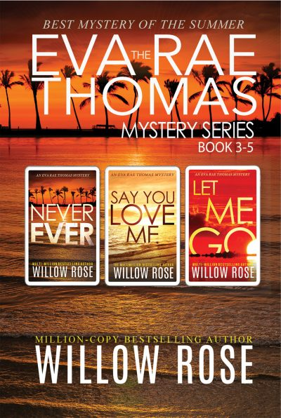 Featured Post: The Eva Rae Thomas Mystery Series: Book 3-5 by Willow Rose
