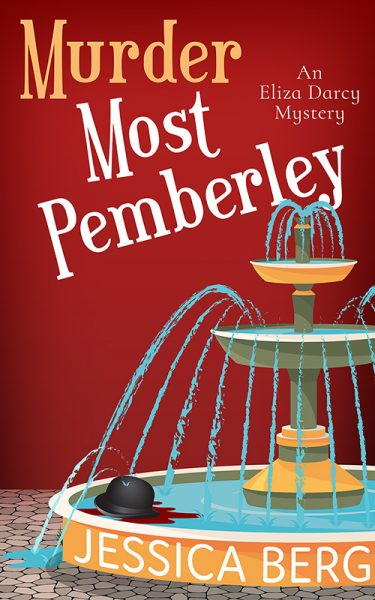 Featured Post: Murder Most Pemberley by Jessica Berg
