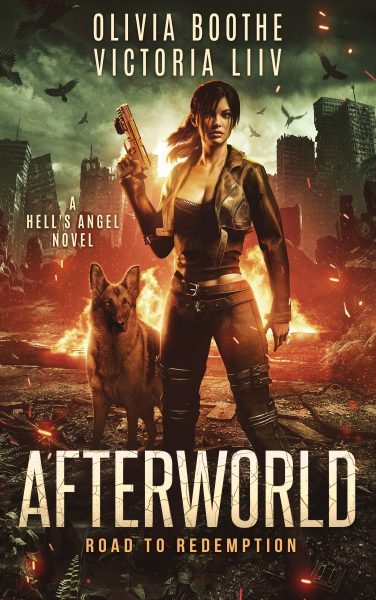 Featured Post: Afterworld: Road to Redemption (A Hell's Angel novel) by Victoria Liiv