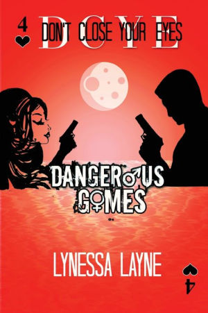 Featured Post: Dangerous Games (DCYE #4)