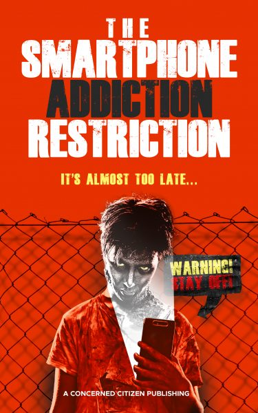 Featured Post: The Smartphone Addiction Restriction: It's Almost Too Late… by A Concerned Citizen Publishing