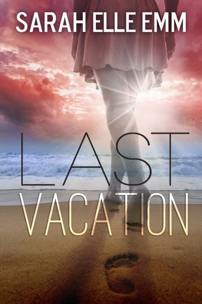 Last Vacation book cover