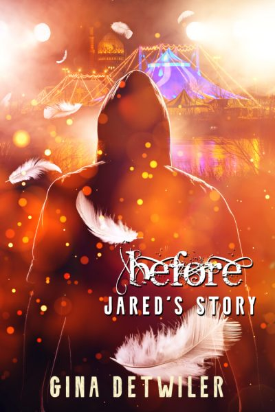 Featured Post: Before: Jared's Story by Gina Detwiler